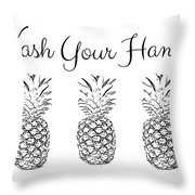 Wash Your Hands Pineapples- Art By Linda Woods Throw Pillow