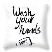 Wash Your Hands Sign Throw Pillow