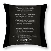 Watch Your Thoughts Throw Pillow