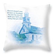 We Are The Church Throw Pillow