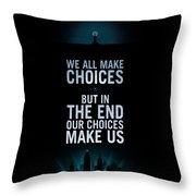 We Make Choice Throw Pillow