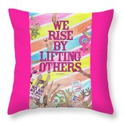 We Rise Throw Pillow