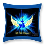 We The Blessed Throw Pillow