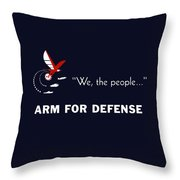 We The People Arm For Defense Throw Pillow
