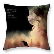 We Watch Out For Each Other Throw Pillow