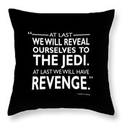 We Will Have Revenge Throw Pillow