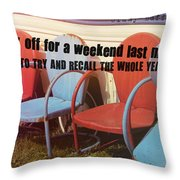 Weekend Getaway Quote Throw Pillow