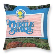 Welcome To Myrtle Beach Throw Pillow