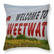 Welcome To Sweetwater  Throw Pillow