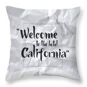 Welcome To The Hotel California Throw Pillow