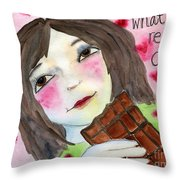What She Really Craves Is Love Throw Pillow