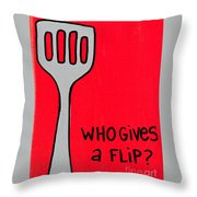 Who Gives A Flip Red Throw Pillow