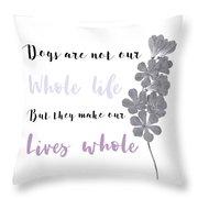 Whole Life Throw Pillow