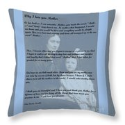 Why I Love You Mother Throw Pillow