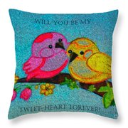 Will You Be My Tweet Heart Forever Throw Pillow