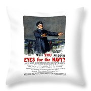 Will You Supply Eyes For The Navy Throw Pillow by War Is Hell Store