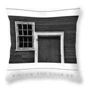Window And Door Bw Poster Throw Pillow