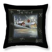 Winter Wonderland - Believe Throw Pillow