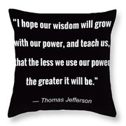 Wisdom Will Grow Throw Pillow