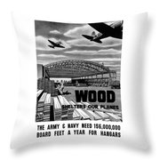 Wood Shelters Our Planes - Ww2 Throw Pillow