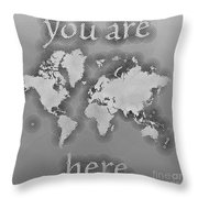 World Map Zona You Are Here In Black And White Throw Pillow