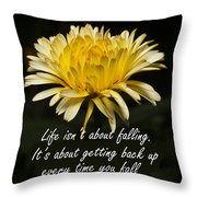 Yellow Flower With Inspirational Text Throw Pillow