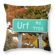 Yes, Somewhere In The World Throw Pillow