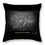You Are One In A Million Throw Pillow