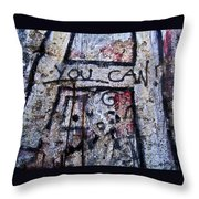 You Can - Berlin Wall  Throw Pillow