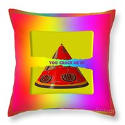 Abstract You Crack Me Up Throw Pillow