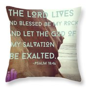 You Have Delivered Me From The Throw Pillow