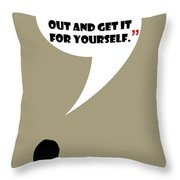 You Want Some Respect - Mad Men Poster Don Draper Quote Throw Pillow