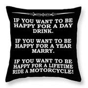 You Want To Be Happy 5 Throw Pillow by Mark Rogan