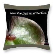 Your Light Throw Pillow