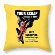Your Scrap Brought It Down  Throw Pillow