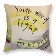 Your Word Is A Light Throw Pillow