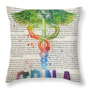 Certified Registered Nurse Anesthetist Gift Idea With Caduceus I Throw Pillow