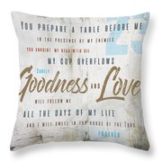 Goodness And Love Throw Pillow