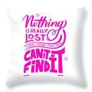 Lost Until Mom Cant Find It Funny Humor Mothers Day Throw Pillow