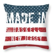 Made In Haskell, New Jersey Throw Pillow