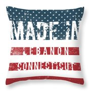 Made In Lebanon, Connecticut Throw Pillow