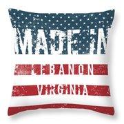 Made In Lebanon, Virginia Throw Pillow