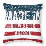 Made In Newberg, Oregon Throw Pillow