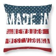 Made In Newburg, West Virginia Throw Pillow