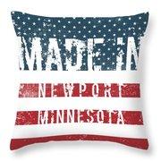 Made In Newport, Minnesota Throw Pillow