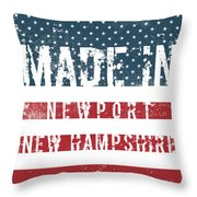 Made In Newport, New Hampshire Throw Pillow