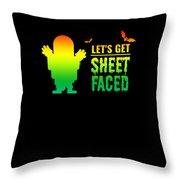 tshirt Lets Get Sheet Faced horizontal rainbow Throw Pillow