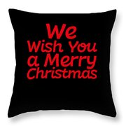 We Wish You A Merry Christmas Secret Santa Love Christmas Holiday Throw Pillow
