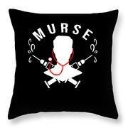 Funny Murse Male Nurse Hospital Medicine Gift Throw Pillow