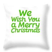 We Wish You A Merry Christmas Secret Santa Love Christmas Holiday Throw Pillow